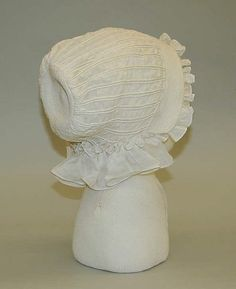 Bonnet Date: 1799–1815 Culture: American or European Medium: cotton