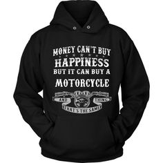 Happiness and Motorcycle That The Same Thing T-Shirt/Hoodie/Long sleeves/V-Neck Made for real fans!  Visit us at - www.teeamazing.co