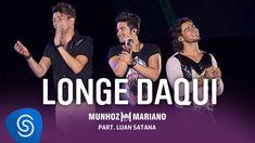 Munhoz e Mariano feat Luan Santana - Longe Daqui (DVD Ao Vivo no Prudentão)