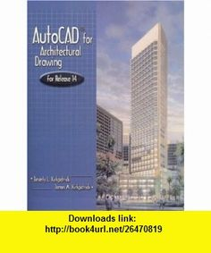 AutoCAD for Architectural Drawing (9780130802637) Beverly L. Kirkpatrick, James M. Kirkpatrick , ISBN-10: 0130802638  , ISBN-13: 978-0130802637 ,  , tutorials , pdf , ebook , torrent , downloads , rapidshare , filesonic , hotfile , megaupload , fileserve
