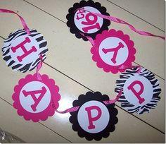 Zebra birthday banner http://www.etsy.com/listing/41457951/birthday-party-favors-mini-pinata-tubes
