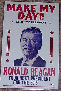 "Ronald Reagan ""Make My Day"" Print 1980s Political GOP Republican"