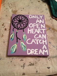 DIY Canvas Painting Ideas - Dream Catcher Canvas Painting - Cool and Easy Wall Art Ideas You Can Make On A Budget - Creative Arts and Crafts Ideas for Adults and Teens - Awesome Art for Living Room, Bedroom, Dorm and Apartment Decorating Cute Canvas Paintings, Easy Canvas Painting, Diy Canvas Art, Easy Paintings, Diy Painting, Canvas Ideas, Painting Quotes, Painting Pictures, Paintings With Quotes