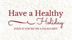 Wondering how to stay healthy during the holidays? This can be a challenge, especially when you're following a paleo diet. Get my best tips for a healthy holiday this week on the blog (psst! they're SUPER easy!). #paleo #paleoliving #paleodiet #paleoholiday #healthyholiday
