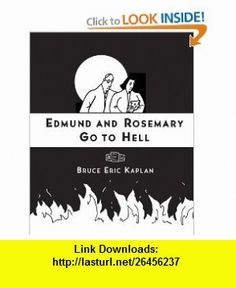 Edmund and Rosemary Go to Hell A Story We All Really Need Now More Than Ever (9781416545514) Bruce Eric Kaplan , ISBN-10: 1416545514  , ISBN-13: 978-1416545514 ,  , tutorials , pdf , ebook , torrent , downloads , rapidshare , filesonic , hotfile , megaupload , fileserve