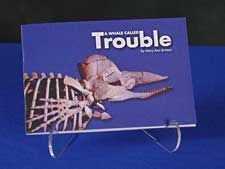 "A Whale Called Trouble 7""x5"" Booklet.  The story of a male Sperm Whale that was found at Wrightsville Beach, N.C., in 1928 and later became the Museum mascot.  $3.00."