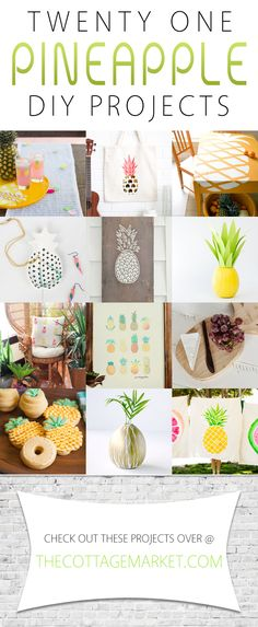 21 Pineapple DIY Projects - The Cottage Market