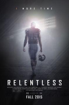 """Relentless: Mississippi State Football"" Promo Poster on Behance"
