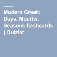 Modern Greek: Days, Months, Seasons flashcards | Quizlet