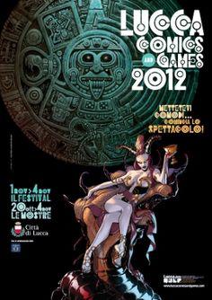 Lucca 2012 - Festival Internazionale del fumetto, del cinema d'animazione, dell'illustrazione e del gioco.  Foto: Manifesto 2012 -Art: Sara Pichelli & Laura Zuccheri 2012 ©