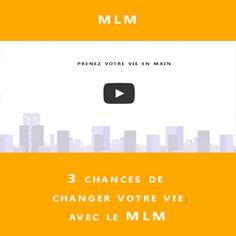 3 chances de changer votre vie :http://www.mlmpersonnalsolutions.com/3-chances-de-changer-votre-vie/