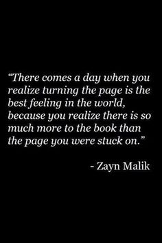 This is so true. Sooooo true!! And when you turn that page, it's so refreshing! That's how I ended up with my amazing husband today! I left an abusive relationship and helped myself get on my feet, then I met my perfect husband!! Love the life I have now!! I thank God every day for that strength to turn that page!!!
