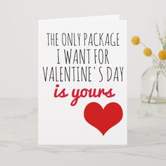 Shop valentines day card the only package I want created by MoeWampum. My Funny Valentine, Valentine Cards For Boyfriend, Valentines Day Quotes For Him, Naughty Valentines, Valentine Messages, Diy Valentines Cards, Husband Valentine, Birthday Gifts For Boyfriend, Boyfriend Gifts