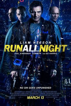059 Run All Night - - Run of the mill Liam Neeson film. 2015 Movies, Hd Movies, Movies To Watch, Movies Online, Movies And Tv Shows, Film Online, Film Watch, Movies Free, Latest Movies