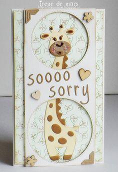 Irene's Scrapbook: Soooo Sorry..................