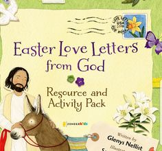 FREE! Easter Activity & Resource Pack to Accompany Easter Love Letters from God