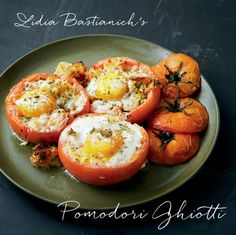 Lidia Bastianich's Gluttonous tomatoes -- not a light recipe but one to try once the tomatoes are ripe from the garden.