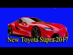 New Toyota Supra 2017 ~ Review Car News