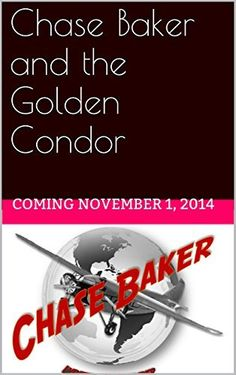 Chase Baker and the Golden Condor (A Chase Baker Thriller Book 2) by Vincent Zandri, http://www.amazon.com/dp/B00NOHMQIU/ref=cm_sw_r_pi_dp_GK3gub1X6TWAG