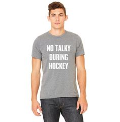 THE NO TALKY DURING HOCKEY TEE