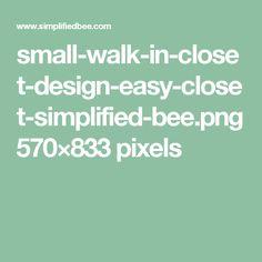 small-walk-in-closet-design-easy-closet-simplified-bee.png 570×833 pixels