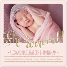 She's arrived! Brand new birth announcements from Tiny Prints.