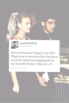 An edit of Zayn's tweet officially announcing that yes, him and Perrie are engaged :') Zayn Malik Family, The Way He Looks, Perrie Edwards, Little Mix, One Direction, Couple Goals, True Love, Relationship Goals, Emo