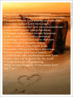 Taoist quote (not Lao Tzu) What is love? It is when you recognize God... Tao... The Self... at the core of all beings!