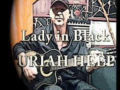 Lady in BLack /Uriah Heep,Chords and Lesson