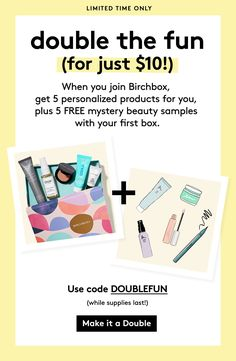 Get a second box FREE when you subscribe to BirchBox (click 'Visit' button to get the bonus) - Use code 'DOUBLEFUN at checkout for a free box of mystery beauty samples. BirchBox promocode, subscription box coupon