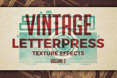Vintage Letterpress Effects Vol.2 by Zeppelin Graphics on Creative Market