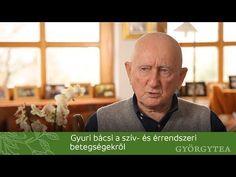 Gyuri bácsi a szív- és érrendszeri betegségekről - YouTube Techno, Relax, Youtube, Techno Music, Youtubers, Youtube Movies
