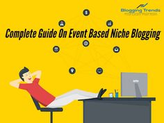 Complete Guide On Event Based Niche Blogging