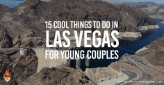 Here are 15 of our recommendations of cool things to do in Las Vegas for young couples based on our personal experiences during our last visit!