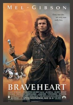 Braveheart Movie Poster -OH YEAH!