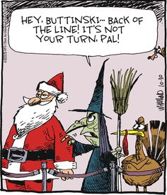 It's not your turn, pal! ~ Santa needs to wait for December | Reality Check (2015-10-30) via GoComics