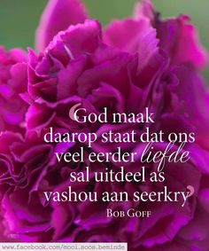 Bob Goff, Afrikaans Quotes, Food Wallpaper, Strong Quotes, Christian Quotes, Things To Think About, Qoutes, Motivational Quotes, Words