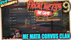 ME MATA CORVUS CLAN 😡 FRIDAY THE 13TH THE GAME #9 Gameplay de TWITCH