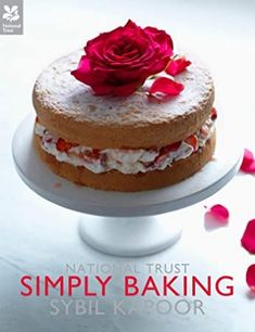 "Read ""Simply Baking"" by Sybil Kapoor available from Rakuten Kobo. Baking is one of life's great pleasures and in this beautiful new National Trust cookery book Sybil Kapoor brings togeth. Strawberry Cream Cakes, Good Food Channel, British Baking, Cookery Books, Celebration Cakes, Recipe Using, Vanilla Cake, Food Inspiration, Baking Recipes"