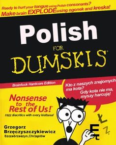 Polish has several incompatible alphabets and writing systems, all in current use in order to keep the Polish people mindful of the history of their nation, and mindless of the point they were trying to get across.#Learn Polish #Polish