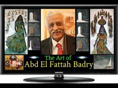 The Art of Abd El Fattah Badry