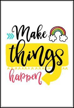 make things happen wall art