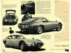 Purchased off the showroom floor the 1967 Toyota 2000 GT could cruise at 137 mph. modified for racing. It was meant to compare with Ferrari, Maserati, Lambourghini. But it was from Asia not the old world bespoke Ateliers of Europe. Jaguar, Type E, Toyota Corona, Toyota 2000gt, Sports Sedan, Toyota Cars, Best Classic Cars, Japanese Cars, Jdm Cars