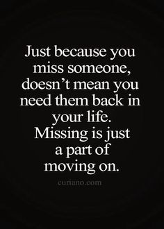 It's just a part of moving on