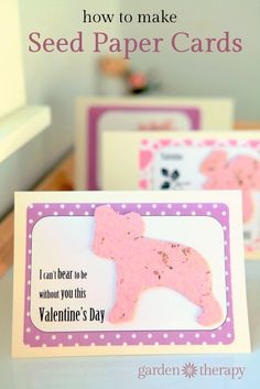I can't bear to be without you this Valentine's  from How to Make Seed Paper Valentines