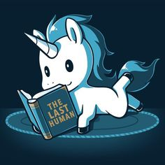 What a novel idea! Get the blue The Last Human t-shirt only at TeeTurtle! Cute Animal Drawings, Kawaii Drawings, Cute Drawings, Cute Animal Quotes, Cute Animals, Unicorn Pictures, The Last Unicorn, Unicorns And Mermaids, Unicorn Art
