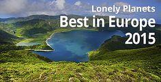 Top Reiseziele für 2015 - Lonely Planets Best in Europe