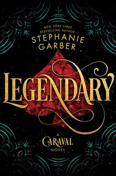 Descargar o leer en línea Legendary Libro Gratis PDF ePub - Stephanie Garber, The instant New York Times bestseller! Stephanie Garber's limitless imagination takes flight once more in the. Ya Books, Free Books, Good Books, Books To Read, Caraval Book, The Book, New York Times, Science Fiction, Happy End