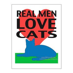 Cat Print Cat Poster Cat Art Real Men Love by PawsomeArtDesigns, $12.00