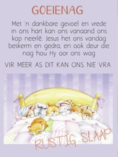 Afrikaans Quotes, Sleep Tight, Prayer Quotes, Good Night, Winnie The Pooh, Prayers, Messages, Words, Disney Characters